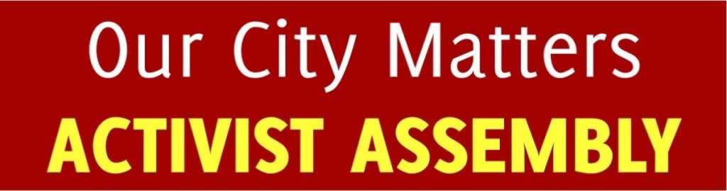 Our city matters, activist assembly