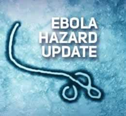 Ebola Hazard Update