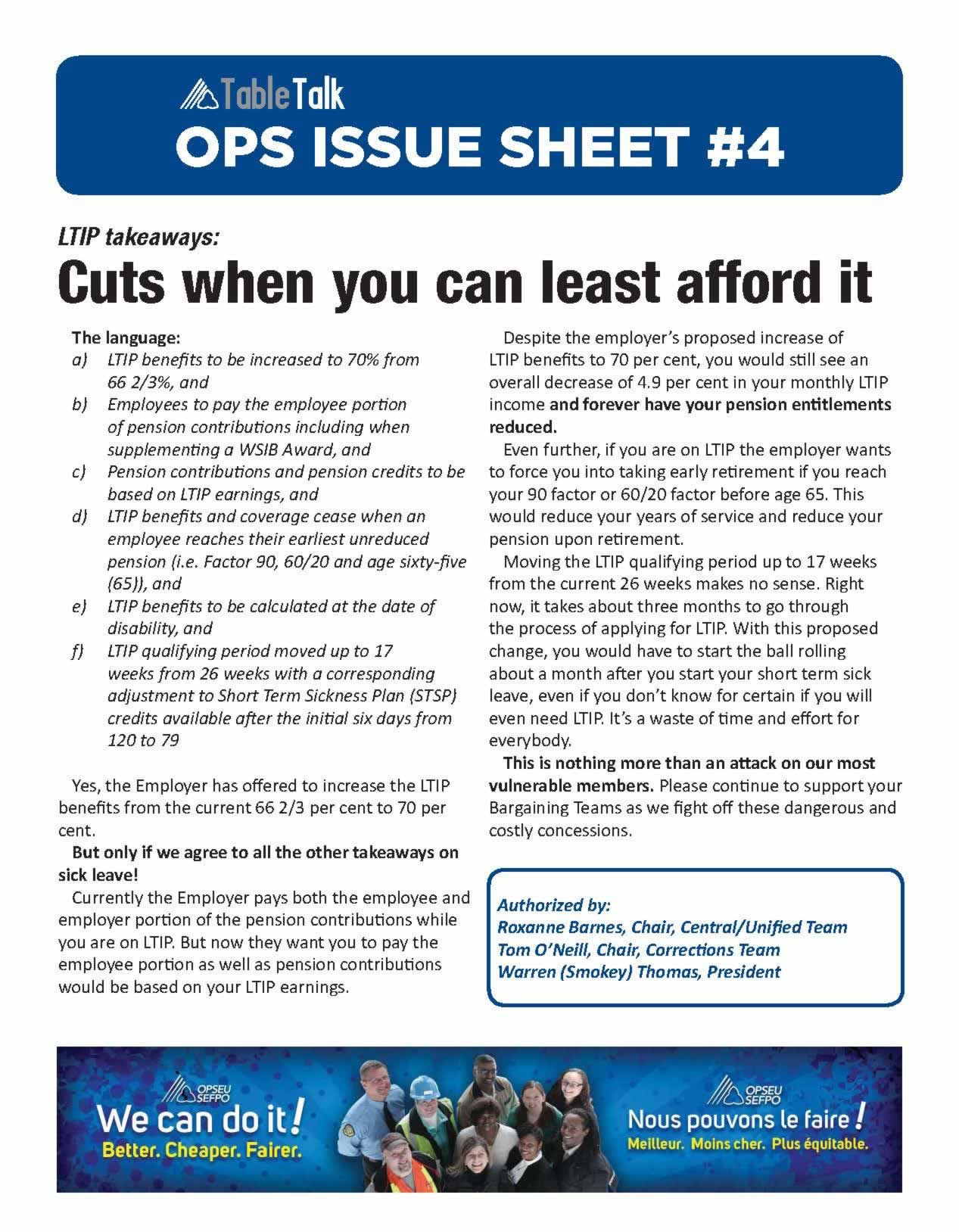 OPS Issue Sheet. LTIP takeaways: Cuts when you can least afford it