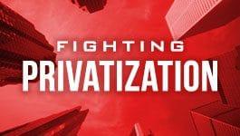 Fighting Privatization