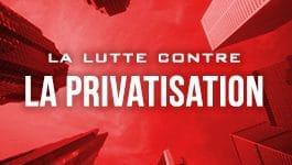 La Lutte Contre La Privatisation