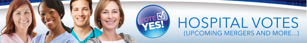 Vote yes! Hospital Votes (upcoming mergers and more...)
