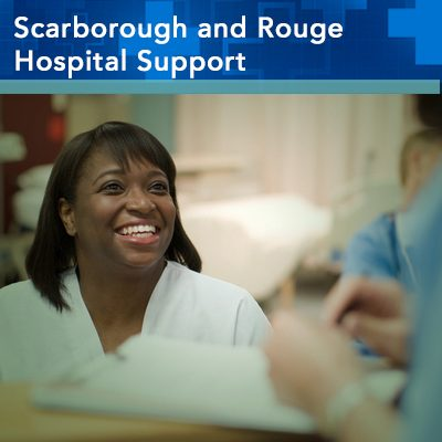 Scarborough and Rouge Hospital Support