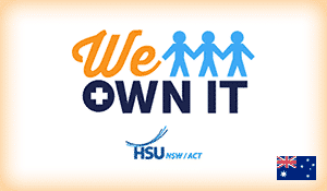 """The logo for We Own It Australia featuring three stick figures holding hands and the words """"HSU NSW/ACT with the Australian flag"""