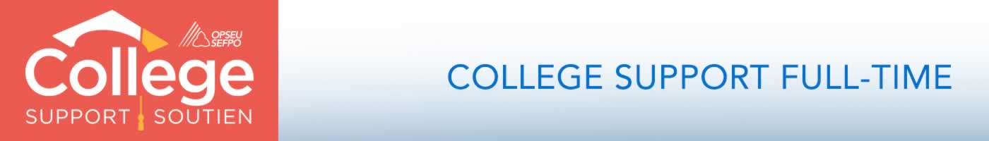 OPSEU College Support/Soutien. College Support Full-Time.