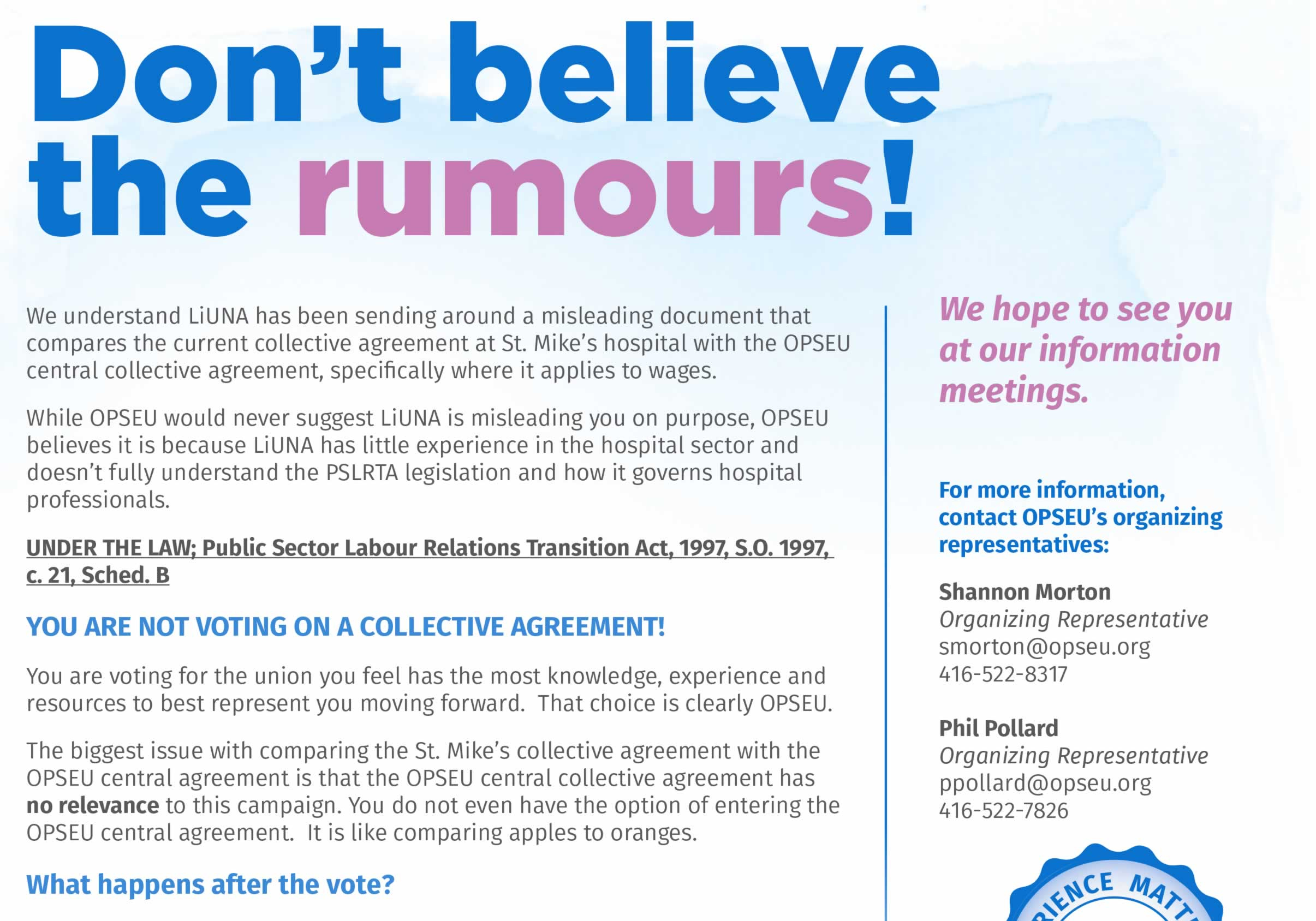 Don't believe the rumours! You are not voting on a collective agreement