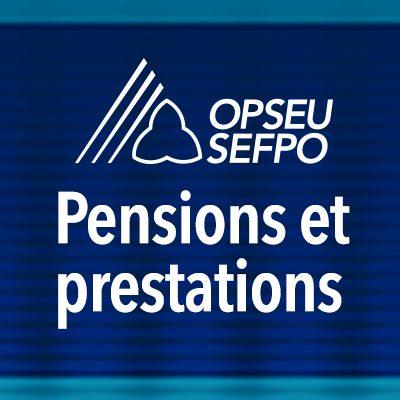 SEFPO Pensions et prestations