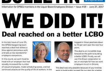 OPSEU LBED Bargaining Bulletin 19 Front page: We Did It!