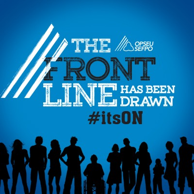 OPSEU - The front line has been drawn #it'sON