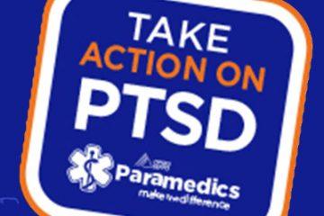 Take Action on PTSD - OPSEU Paramedics make the difference