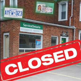 """""""Closed"""" sign superimposed over an image of the Belle River ServiceOntario"""