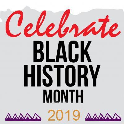Celebrate Black History Month 2019