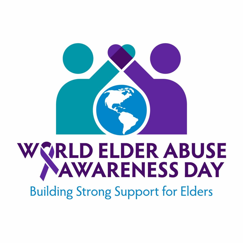 World Elder Abuse Awareness Day - Building strong support for elders