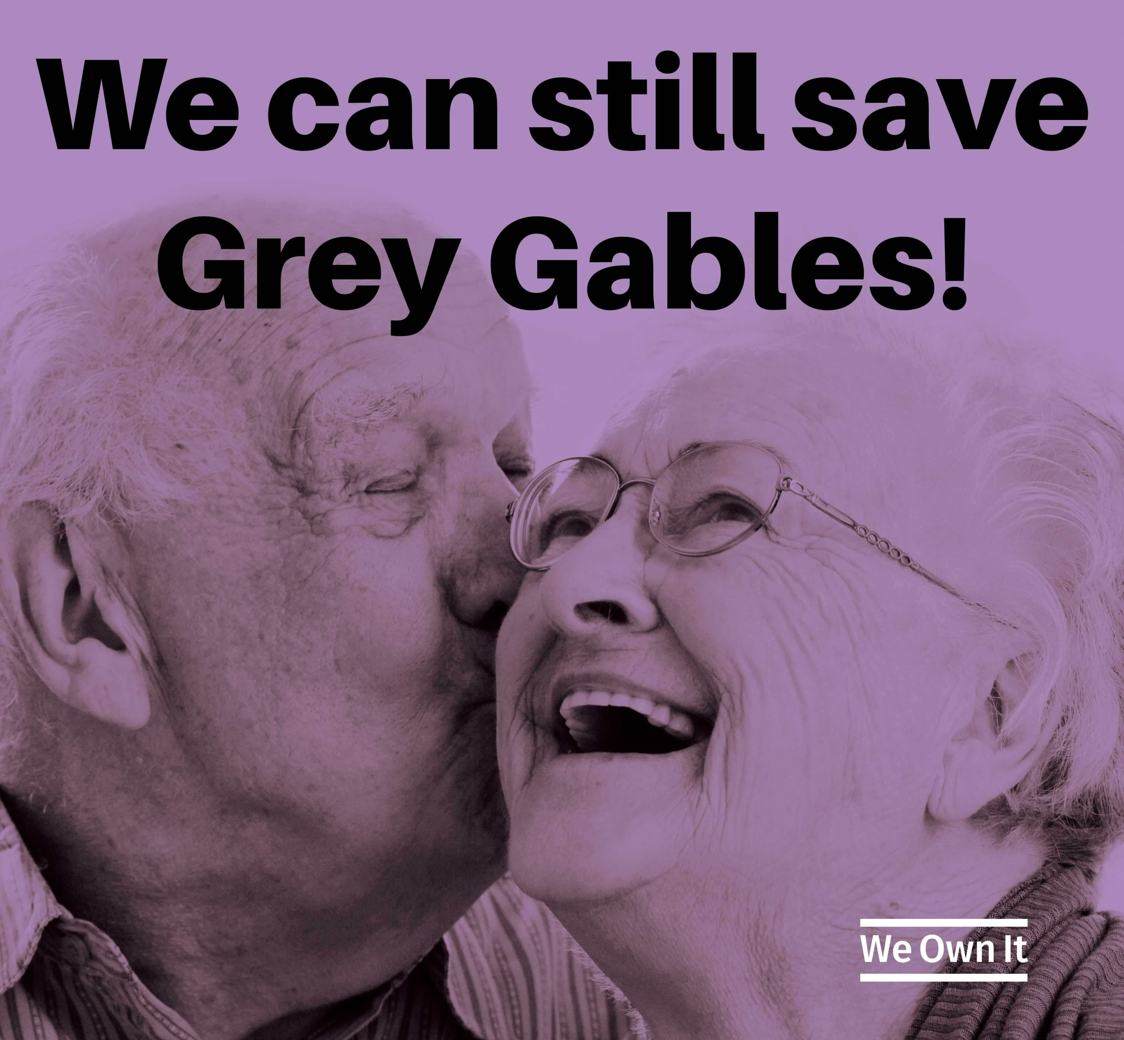 We can still save Grey Gables - We Own It. Two older people smiling