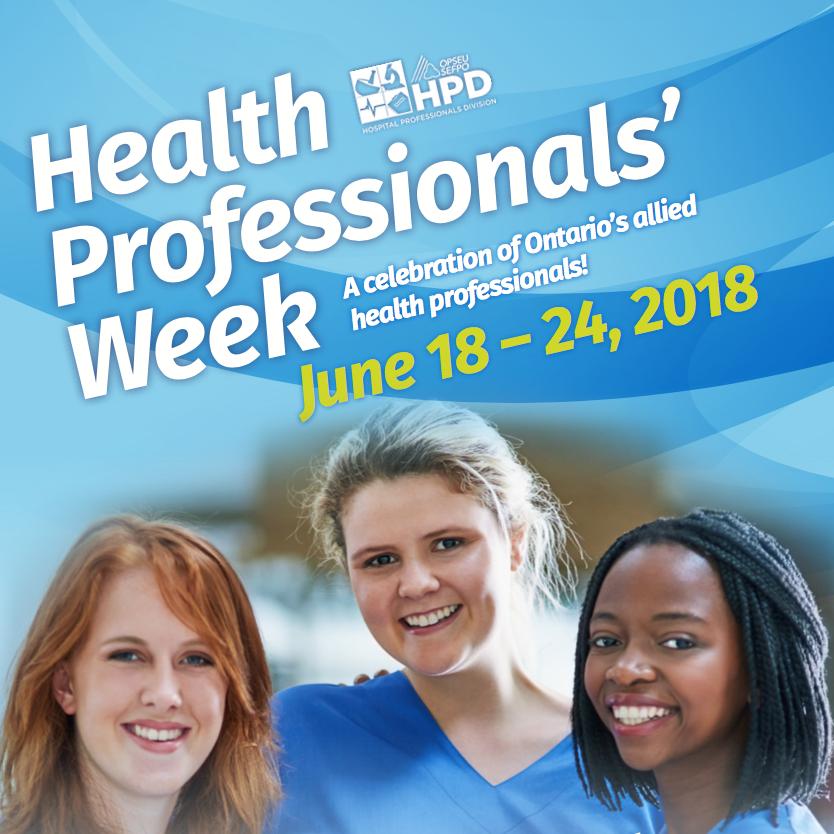 Health Professionals week - June 18 - 24, 2018