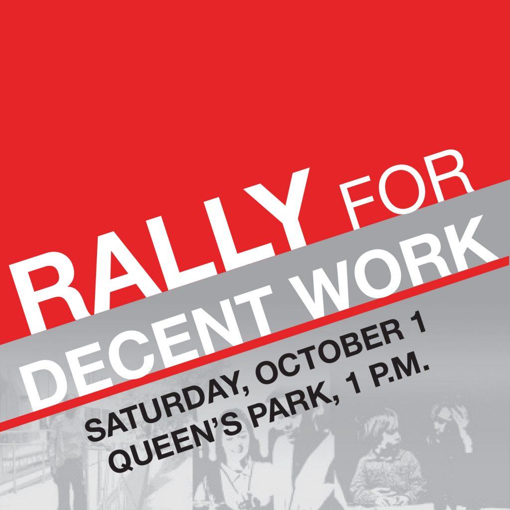 Rally for Decent Work, Oct 1, Queen't Park