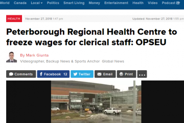 Global news headline: Peterborough Regional Health Centre to freeze wages for clerical staff: OPSEU