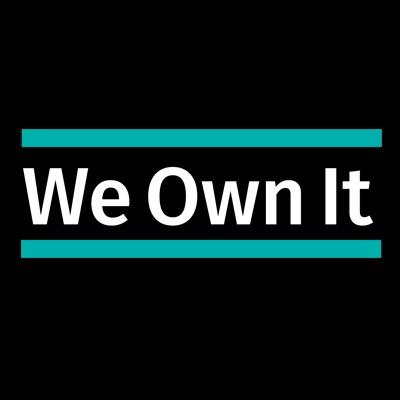 We own it
