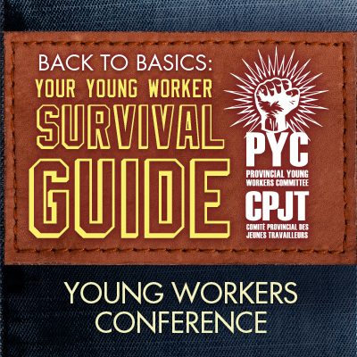 Provincial Young Worker Committee - Young Workers Conference