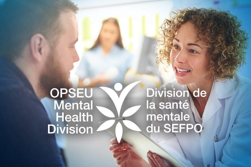 OPSEU Mental Health Division / SEFPO Division de la sante mentale du SEFPO
