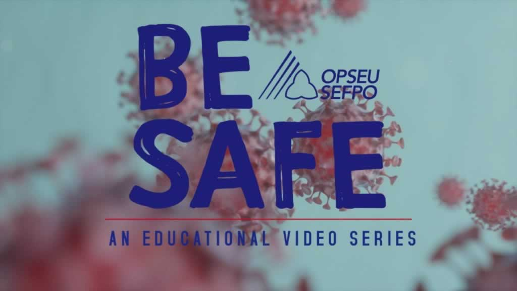 Be Safe: An educational video series