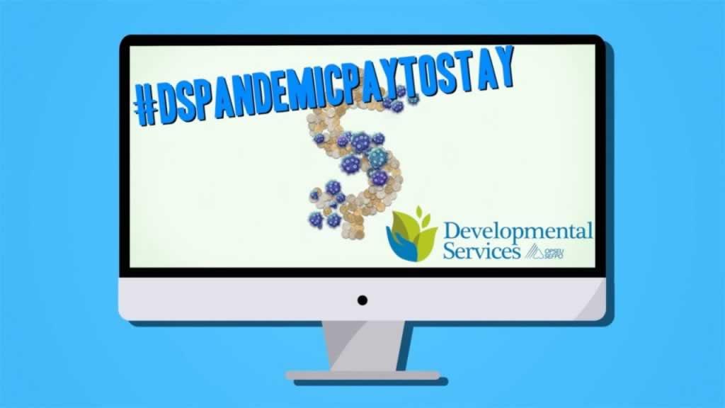 Developmental Services #DSPandemicPaytoStay