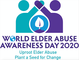 World Elder Abuse Awareness Day 2020: Uproot Elder Abuse, Plant a seed for change