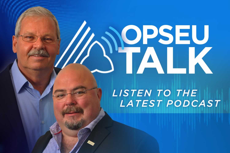 OPSEU Talk podcast with Warren (Smokey) Thomas and Eduardo (Eddy) Almeida