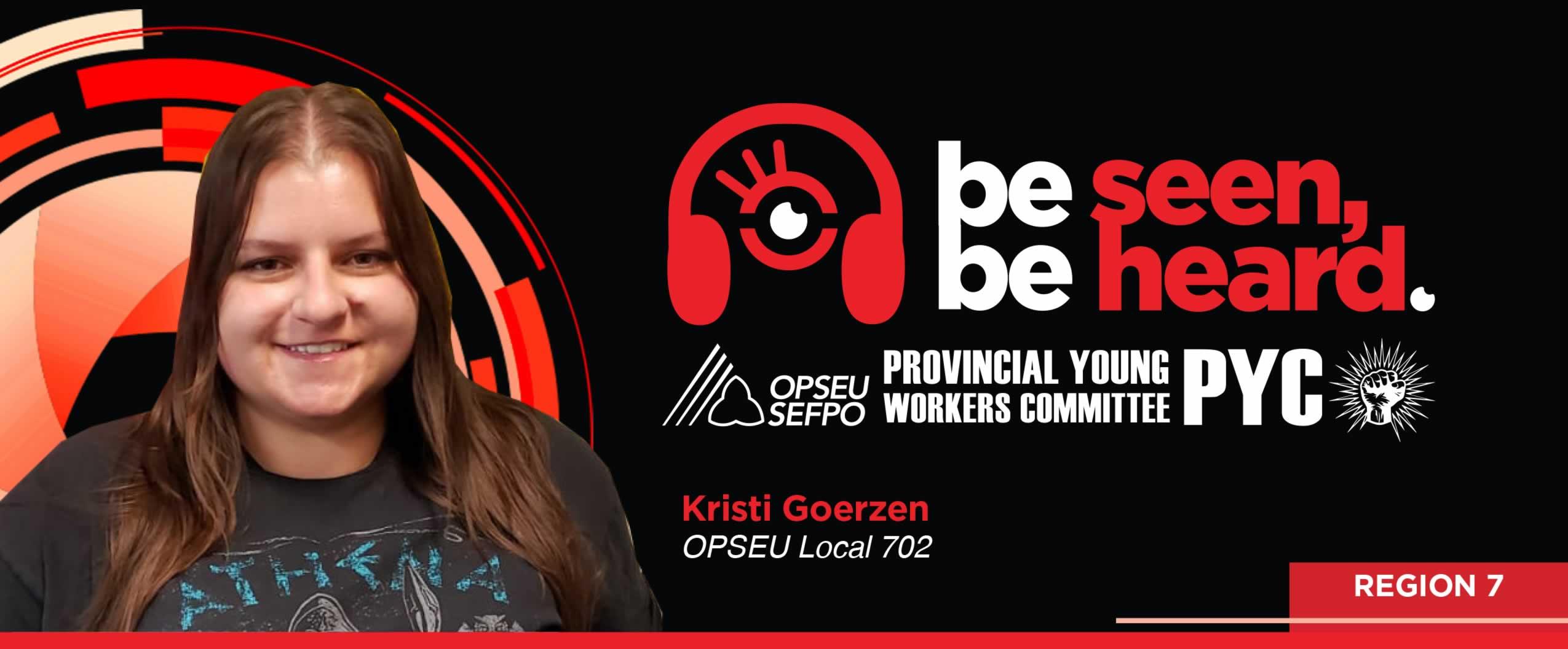 Be Seen Be Heard: Photo of Kristi Goerzen, OPSEU Local 702, PYC