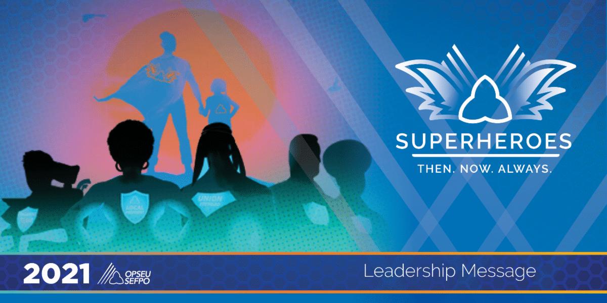 Leadership Message: Superheroes: Then, Now, Always. Banner