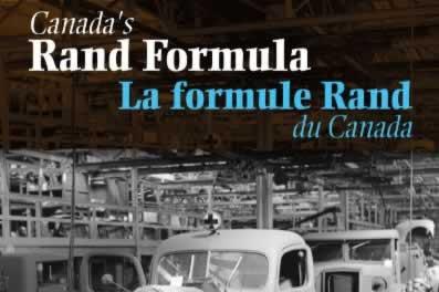 Canada's Rand Formula / La Formule Rand du Canada