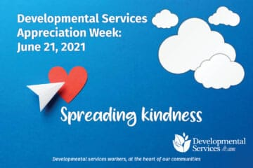 A paper airplane flies over a heart. Developmental Services Appreciation Week: June 21, 2021.