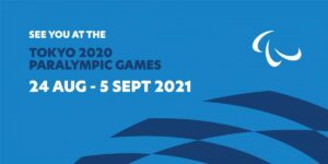 See you at the Tokyo 2020 Paralympic games. August 24 - September 5.